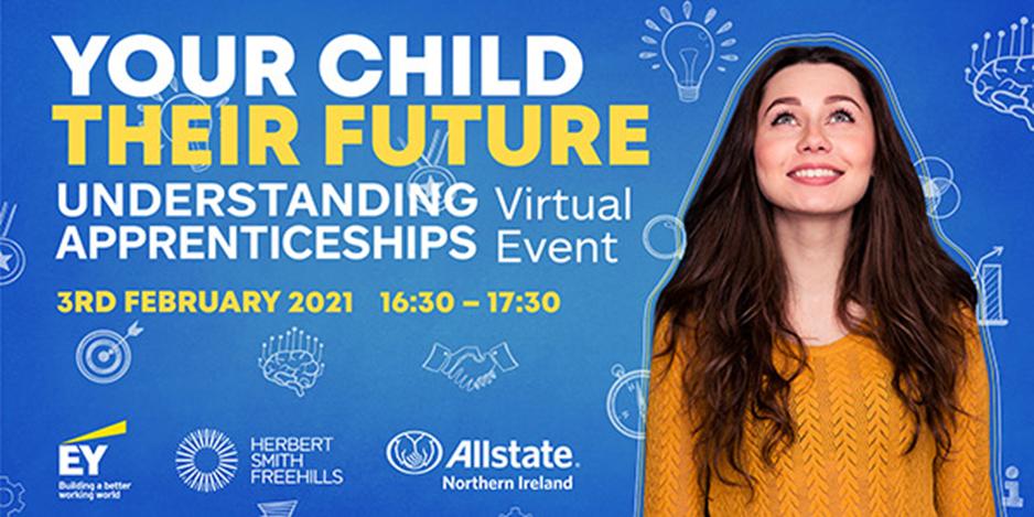 Your Child, Their Future – Understanding Apprenticeships (Event Recording)